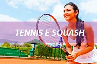 Tennis e Squash