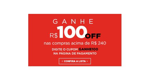 Ganhe R$ 100 nas compras acima de R$ 240. Clique aqui!